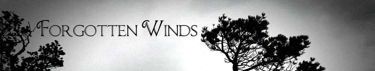 Forgotten Winds
